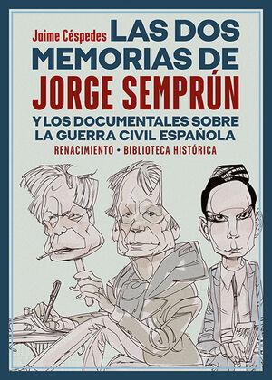 LAS DOS MEMORIAS DE JORGE SEMPRÚN Y LOS DOCUMENTALES SOBRE LA GUERRA CIVIL ESPAÑ
