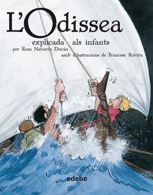 L'ODISSEA EXPLICADA ALS INFANTS (EN RÚSTICA)