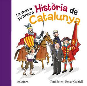 LA MEVA PRIMERA HISTÒRIA DE CATALUNYA