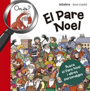 ON ÉS EL PARE NOEL?