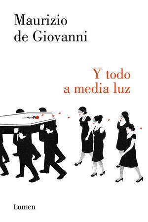 Y TODO A MEDIA LUZ