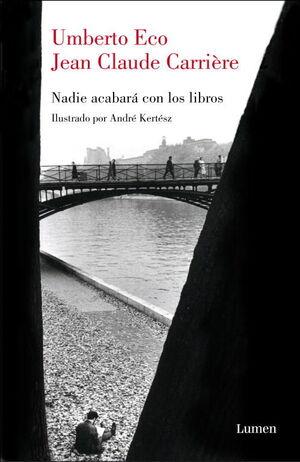 NADIE ACABARÁ CON LOS LIBROS
