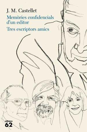 MEMÒRIES CONFIDENCIALS D'UN EDITOR. TRES ESCRIPTOR
