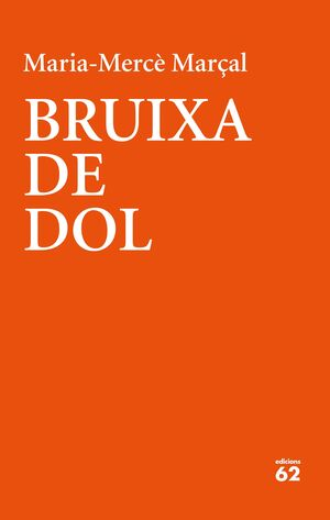 BRUIXA DE DOL (1977-1979)