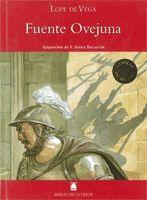 BIBLIOTECA TEIDE 046 - FUENTEOVEJUNA -LOPE DE VEGA-