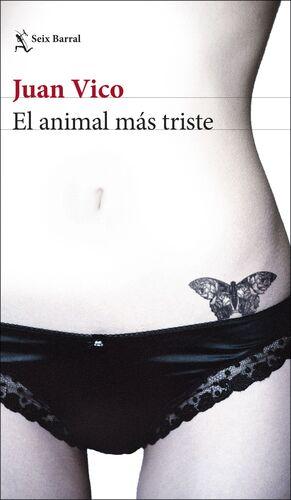 EL ANIMAL MAS TRISTE