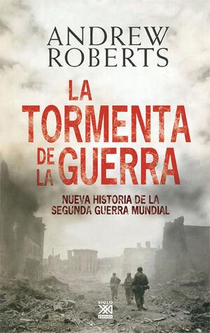LA TORMENTA DE LA GUERRA. NUEVA HISTORIA SEGUNDA GUER