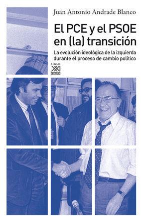 PCE Y EL PSOE EN (LA) TRANSICION