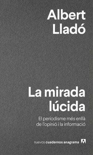MIRADA LÚCIDA, LA