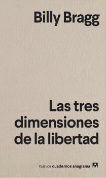 TRES DIMENSIONES DE LA LIBERTAD, LAS