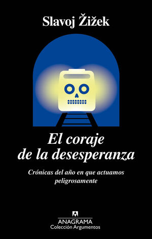 CORAJE DE LA DESESPERANZA, EL