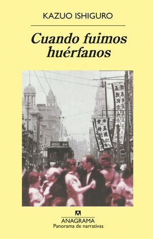 CUANDO FUIMOS HUERFANOS
