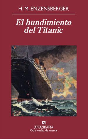 EL HUNDIMIENTO DEL TITANIC