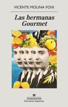 HERMANAS GOURMET, LAS