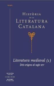 HISTÒRIA DE LA LITERATURA CATALANA VOL.1