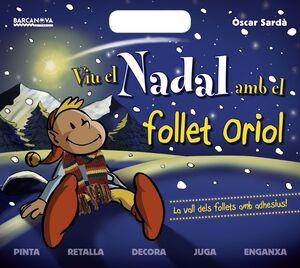 VIU EL NADAL AMB EL FOLLET ORIOL