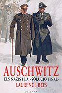 AUSCHWITZ. ELS NAZIS I LA
