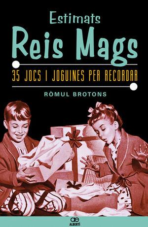 ESTIMATS REIS MAGS. 35 JOCS I JOGUINES PER RECORDAR
