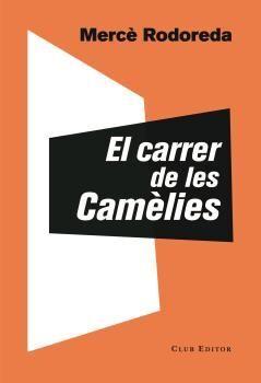 CARRER DE LES CAMÈLIES, EL