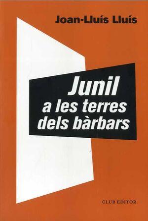 JUNIL A LES TERRES DELS BÀRBARS