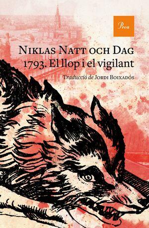 1793. EL LLOP I EL VIGILANT