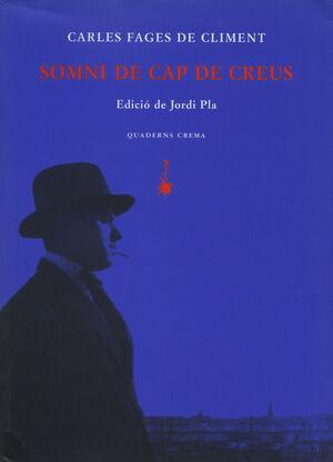 SOMNI DE CAP DE CREUS