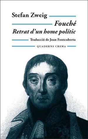 FOUCHÉ. RETRAT D'UN HOME POLÍTIC