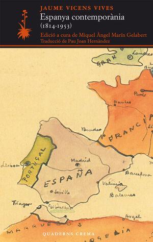 ESPAÑA CONTEMPORÀNIA (1814-1953)