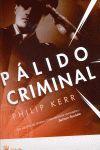 BERLIN NOIR, PALIDO CRIMINAL