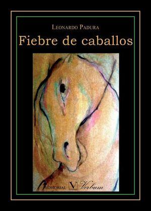FIEBRE DE CABALLOS