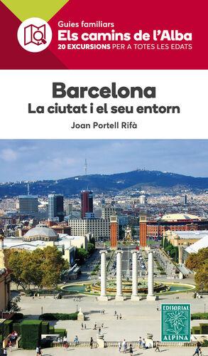 BARCELONA, LA CIUTAT I EL SEU ENTORN