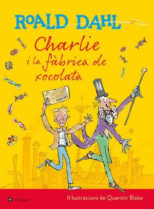 CHARLIE I LA FABRICA DE XOCO (ILUSTRADAD