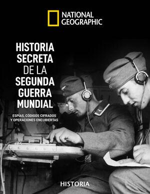HISTORIA SECRETA DE LA II GUERRA MUNDIAL