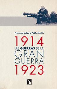 LAS GUERRAS DE LA GRAN GUERRA (1914-1923)