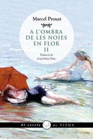 A L'OMBRA DE LES NOIES EN FLOR, II