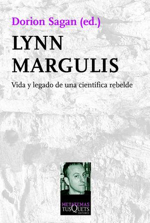 LYNN MARGULIS VIDA Y LEGADO DE UNA CIENT