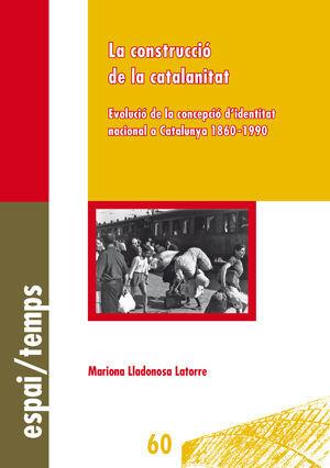 LA CONSTRUCCIÓ DE LA CATALANITAT.