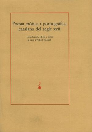 POESIA ERÒTICA I PORNOGRÀFICA CATALANA DEL SEGLE XVII