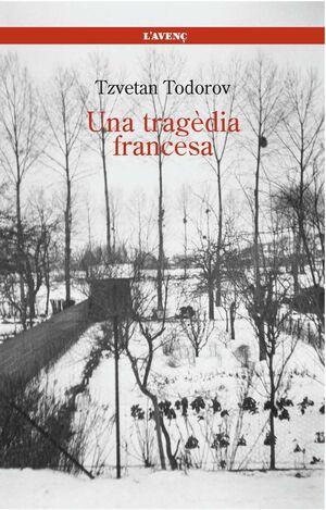 UNA TRAGÈDIA FRANCESA