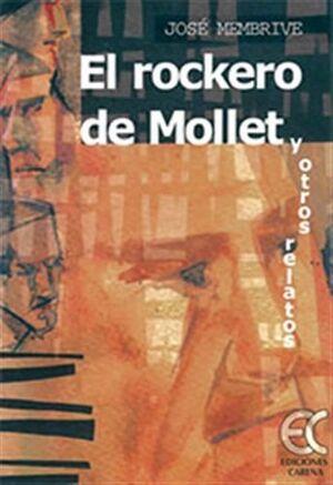 EL ROCKERO DE MOLLET Y OTROS RELATOS