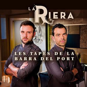 LA RIERA. LES TAPES DE LA BARRA DEL PORT