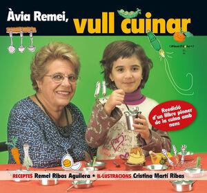 ÀVIA REMEI, VULL CUINAR!