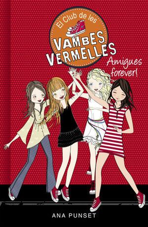 EL CLUB DE LES VAMBES VERMELLES 2: AMIGUES FOREVER!