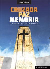CRUZADA, PAZ, MEMORIA