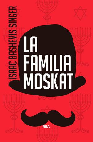LA FAMILIA MOSKAT 3ª ED