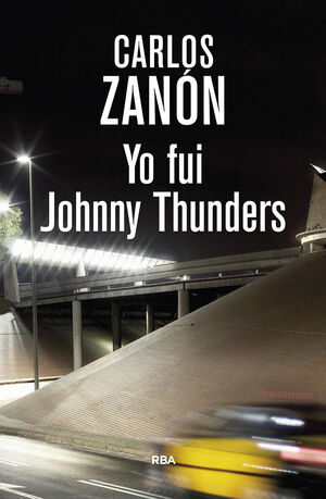 YO FUI JOHNNY THUNDERS 3ª ED
