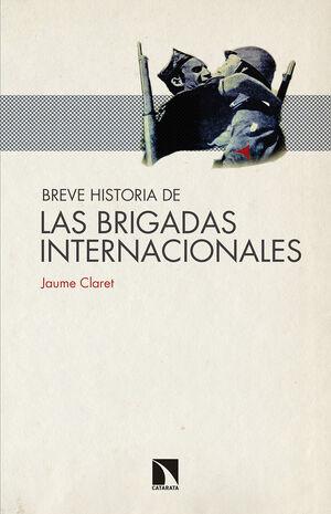 BREVE HISTORIA DE LAS BRIGADAS INTERNACIONALES