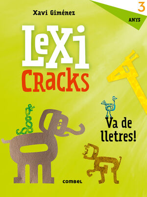 LEXICRACKS. EXERCICIS D'ESCRIPTURA I LLENGUATGE 3 ANYS