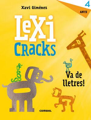 LEXICRACKS. EXERCICIS D'ESCRIPTURA I LLENGUATGE 4 ANYS