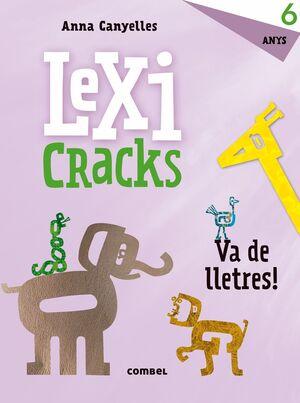 LEXICRACKS. EXERCICIS D'ESCRIPTURA I LLENGUATGE 6 ANYS